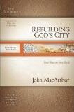 Rebuilding God's City: Israel Returns from Exile
