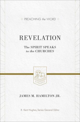Revelation: The Spirit Speaks to the Churches
