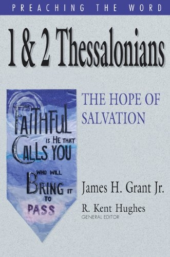 1 & 2 Thessalonians: The Hope of Salvation