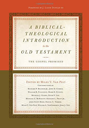 A Biblical-Theological Introduction to the Old Testament: The Gospel Promised