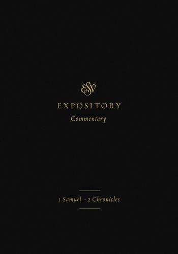 Volume 3: 1 Samuel–2 Chronicles