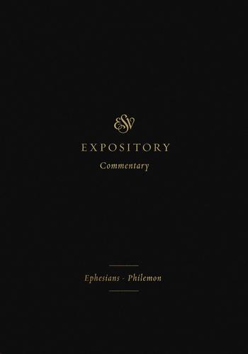 Volume 11: Ephesians–Philemon
