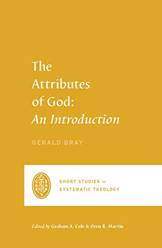 The Attributes of God: An Introduction
