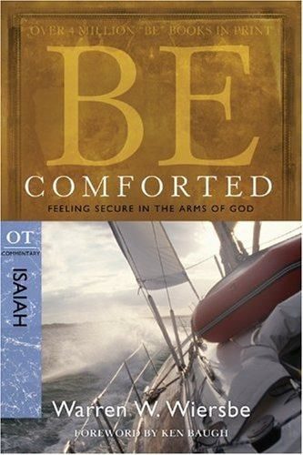 Be Comforted (Isaiah): Feeling Secure in the Arms of God
