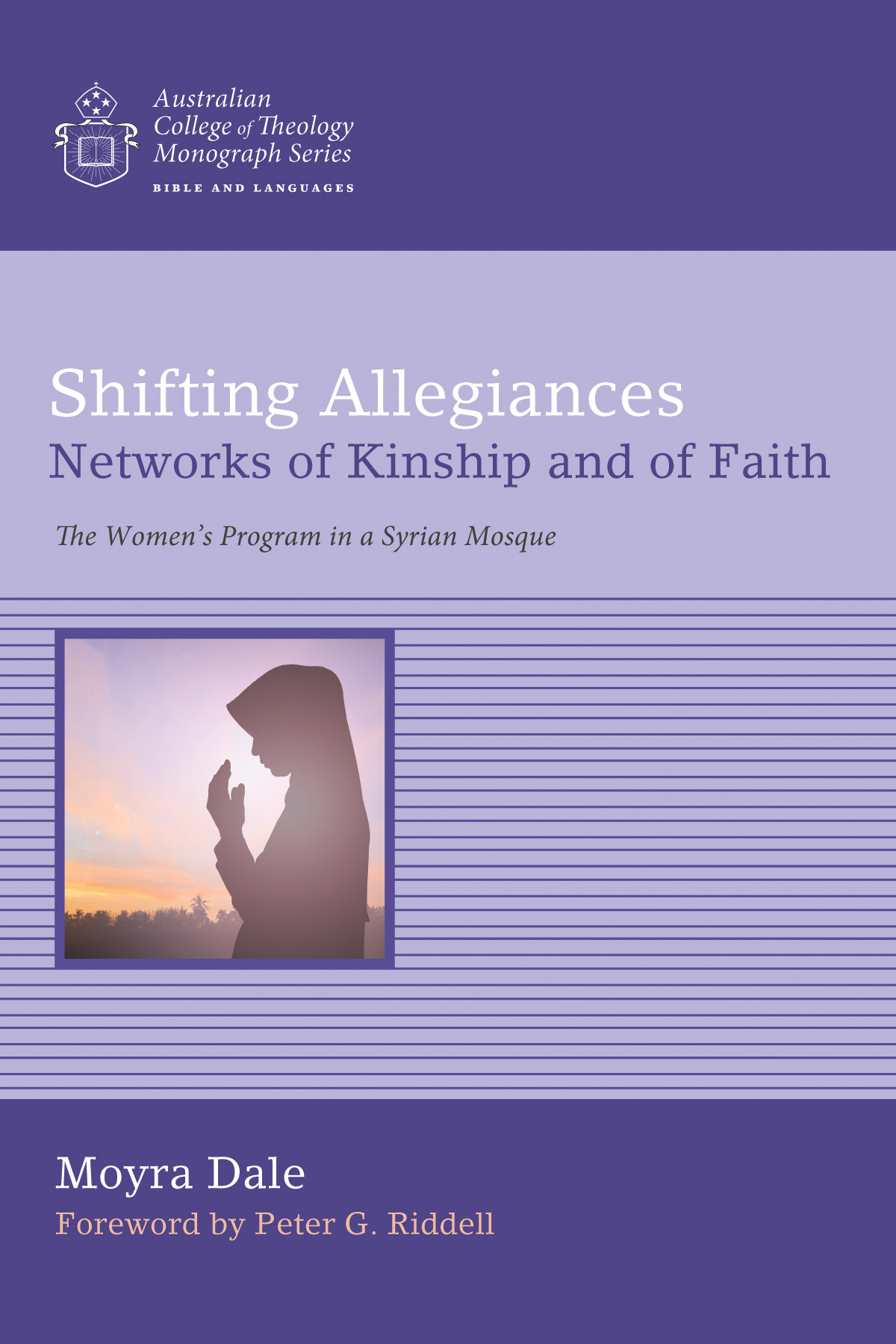 Shifting Allegiances: Networks of Kinship and of Faith - The Women's Program in a Syrian Mosque