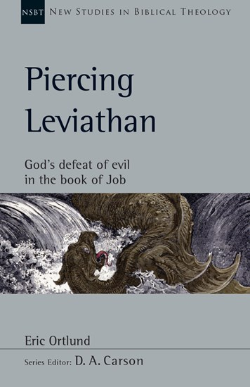 Piercing Leviathan: God's Defeat of Evil in the Book of Job