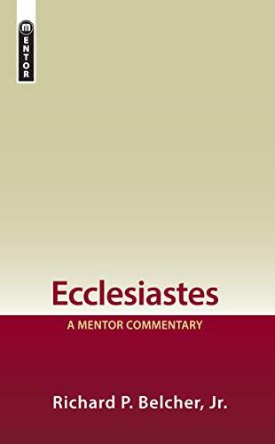 Ecclesiastes: A Mentor Commentary