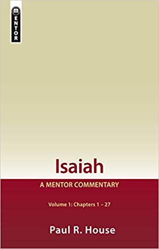 Isaiah: A Mentor Commentary