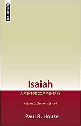 Isaiah, Volume 2: Chapters 28–66