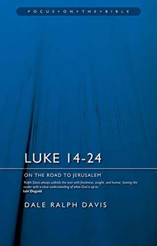 Luke 14–24: On the Road to Jerusalem