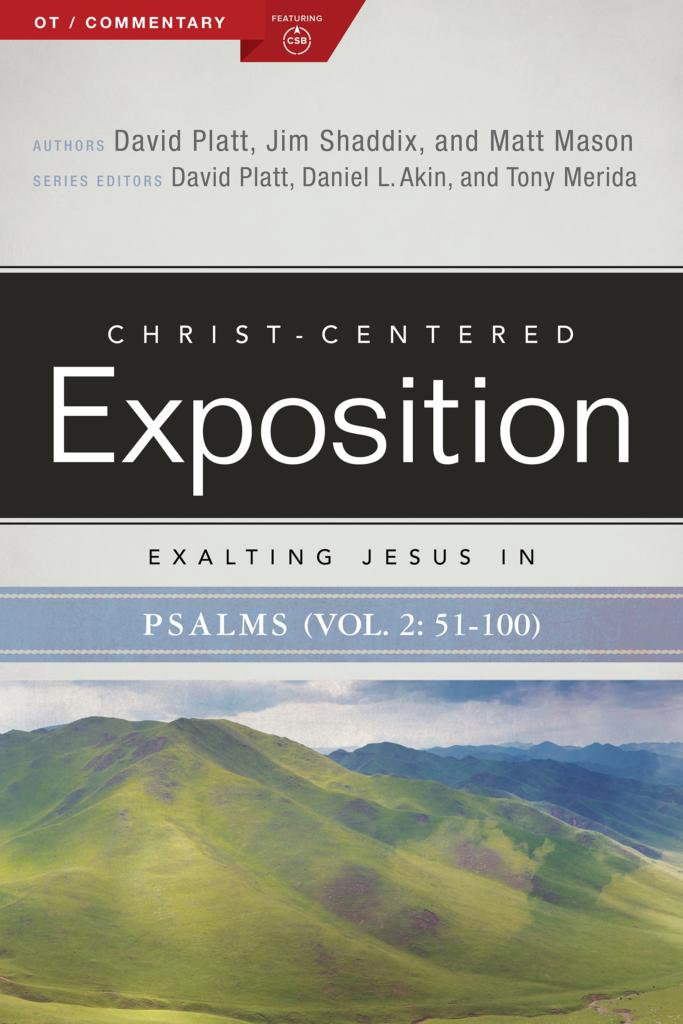 Exalting Jesus in Psalms (Volume 2: 51–100)