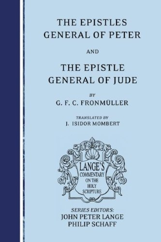 The Epistles General of Peter and the Epistle General of Jude