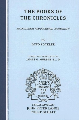 The Books of the Chronicles: An Exegetical and Doctrinal Commentary