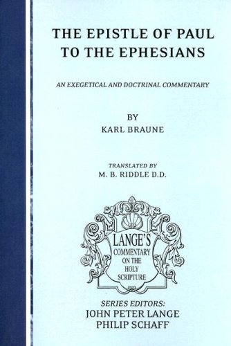 The Epistle of Paul to the Ephesians: An Exegetical and Doctrinal Commentary