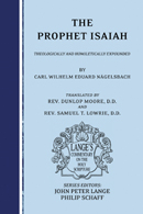 The Prophet Isaiah: Theologically and Homiletically Expounded