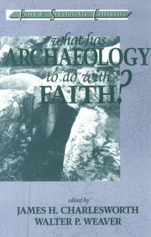 What has archaeology to do with faith
