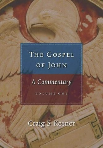 The Gospel of John: A Commentary: Two Volumes
