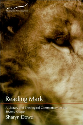 Reading Mark: A Literary and Theological Commentary on the Second Gospel