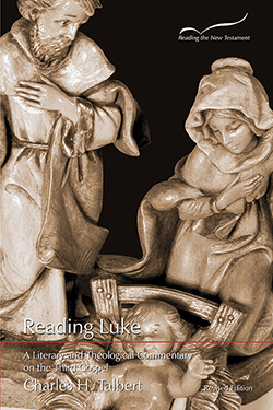 Reading Luke: A Literary and Theological Commentary on the Third Gospel