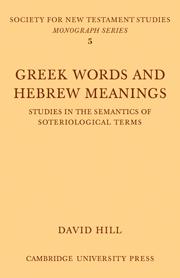 Greek Words & Hebrew Meanings: Studies in the Semantics of Soteriological Terms