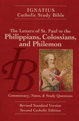 The Letters of St. Paul to the Philippians, Colossians, and Philemon: Commentary, Notes and Study Questions