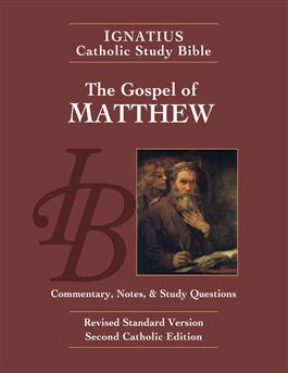 The Gospel of Matthew: Commentary, Notes and Study Questions