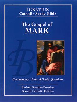 The Gospel of Mark: Commentary, Notes and Study Questions