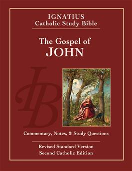 The Gospel of John: Commentary, Notes and Study Questions