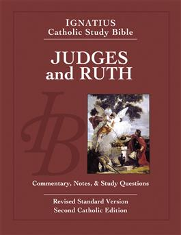 Judges and Ruth: Commentary, Notes and Study Questions