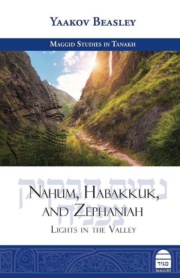 Nahum, Habakkuk, and Zephaniah Lights in the Valley