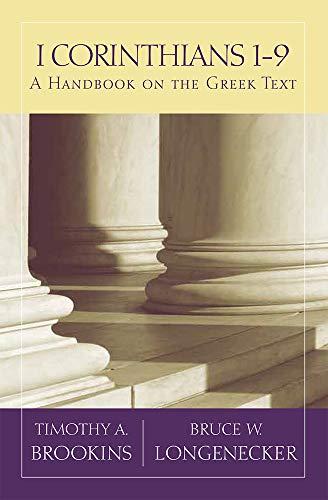 1 Corinthians 1-9: A Handbook on the Greek Text