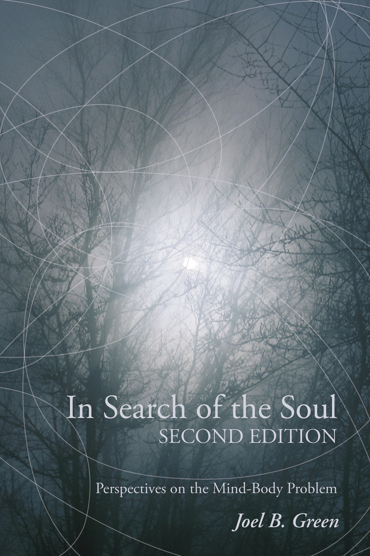 In Search of the Soul: Perspectives on the Mind-Body Problem