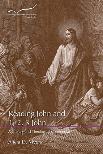 Reading John and 1, 2, 3 John: A Literary and Theological Commentary