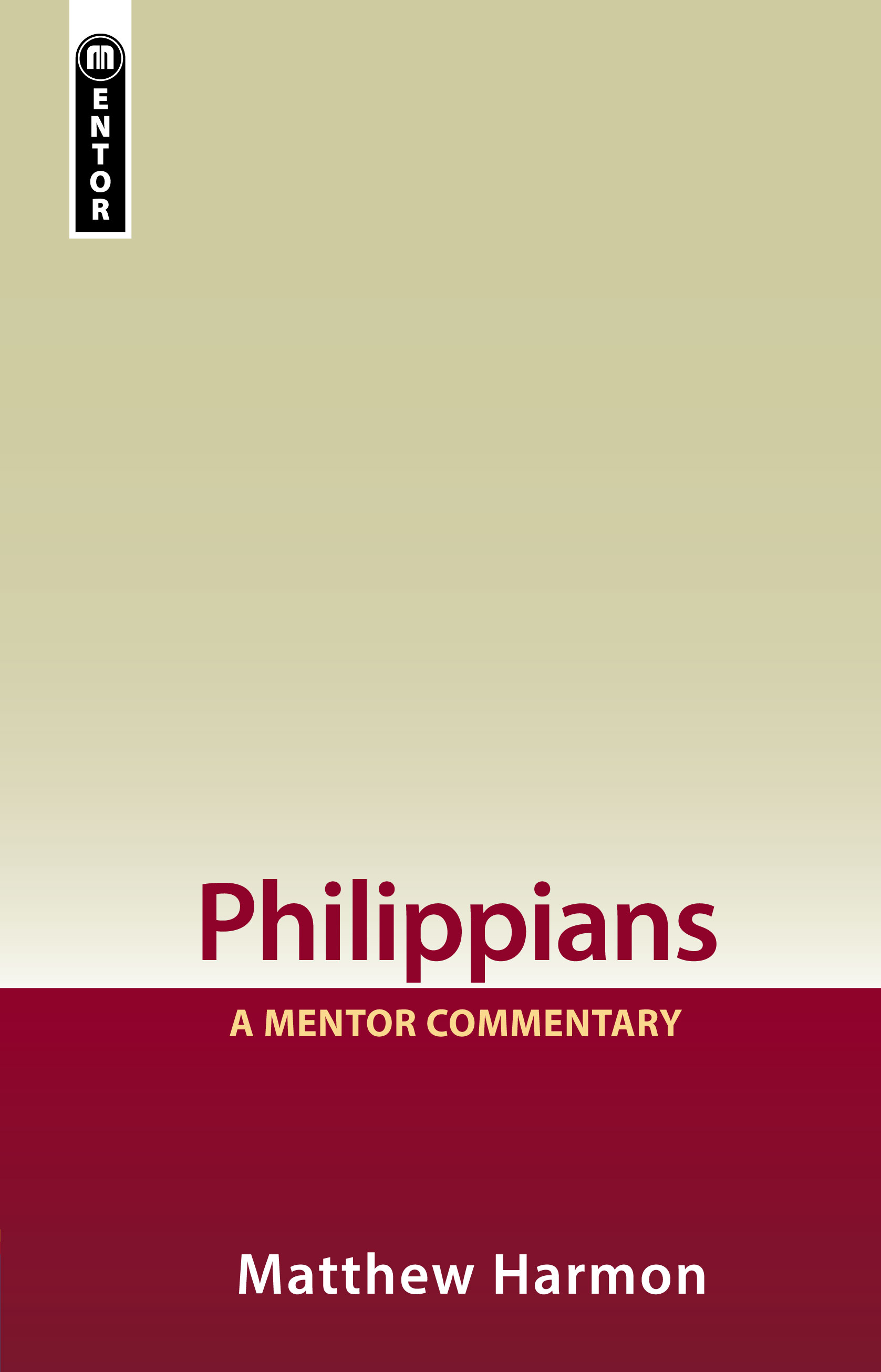 Philippians: A Mentor Commentary