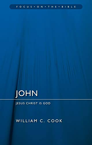 John: Jesus Christ Is God