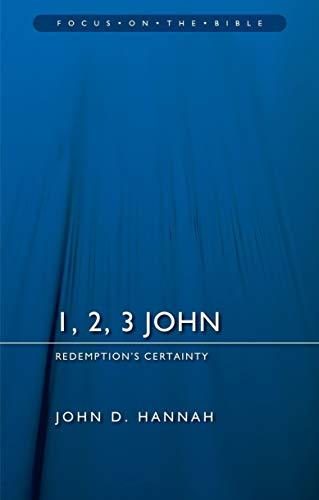 1, 2, 3 John: Redemption's Certainty