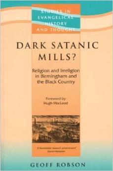 Dark Satanic Mills: Religion and Irreligion in Birmingham and the Black Country