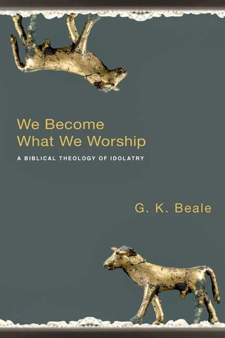 We become what we worship Book by