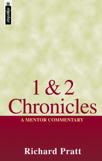 1 and 2 Chronicles: A Mentor Commentary