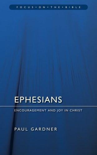 Ephesians: Encouragement and Joy in Christ