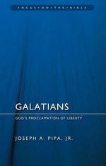 Galatians: God's Proclamation of Liberty