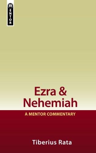 Ezra and Nehemiah: A Mentor Commentary