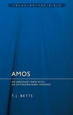 Amos: An Ordinary Man with an Extraordinary Message