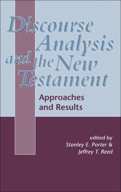 The use of annotated corpora for New Testament discourse analysis : a survey of current practice and future prospects