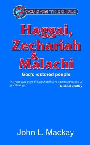 Haggai, Zechariah, Malachi: God's Restored People
