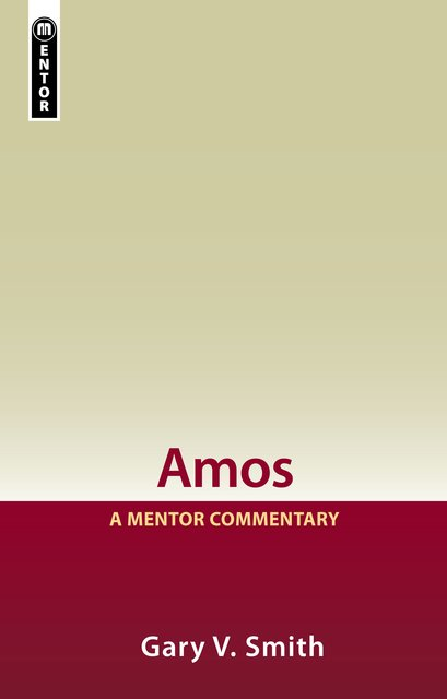 Amos: A Mentor Commentary