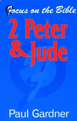 2 Peter and Jude: Christian Living in an age of Suffering