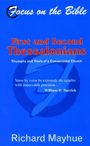 1 and 2 Thessalonians: Triumphs and Trials of a Consecrated Church