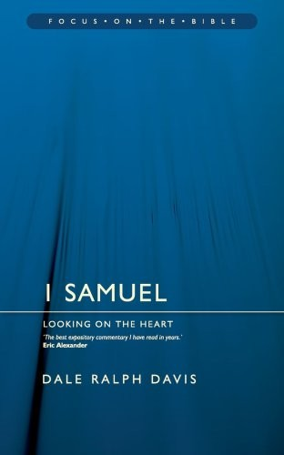 1 Samuel: Looking on the Heart