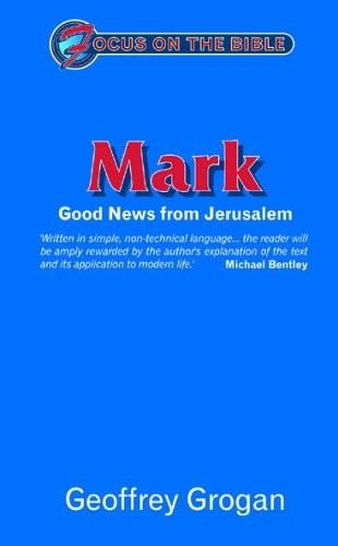 Mark: Good News from Jerusalem